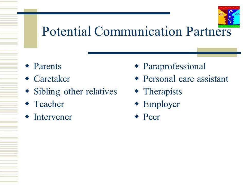 Potential Communication Partners