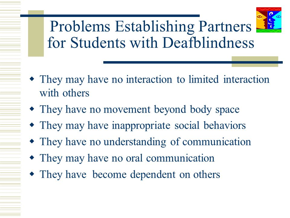 Problems Establishing Partners for Students with Deafblindness