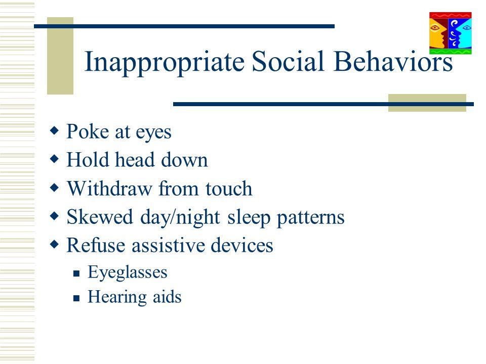 Inappropriate Social Behaviors