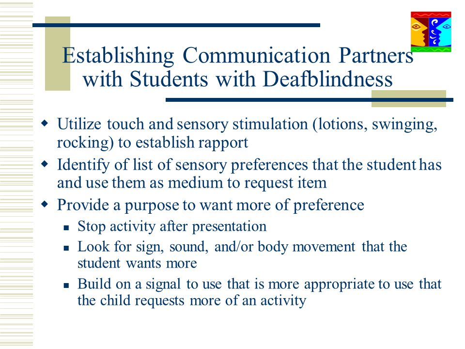 Establishing Communication Partners with Students with Deafblindness