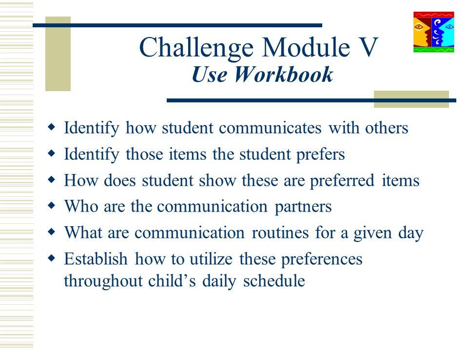 Challenge Module V Use Workbook