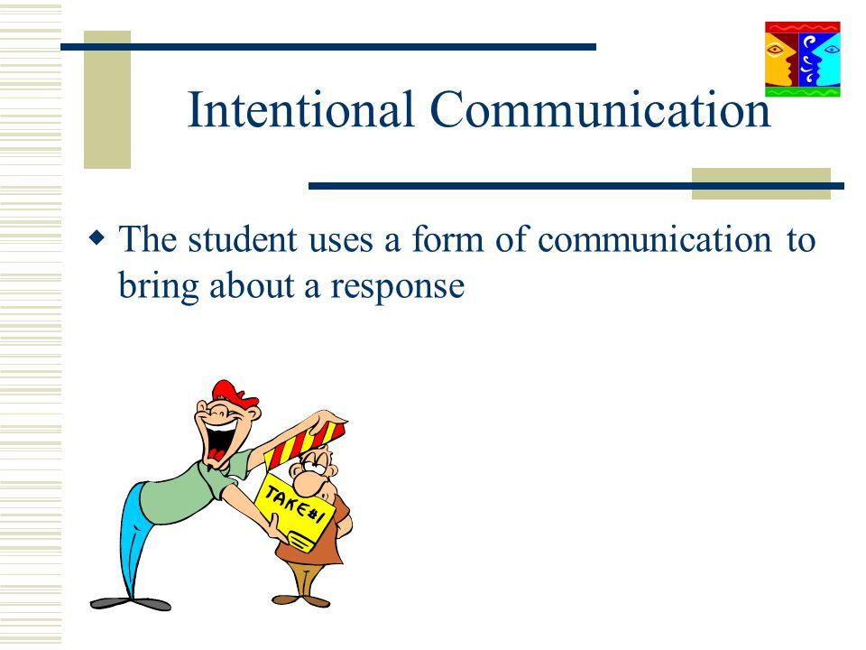 Intentional Communication