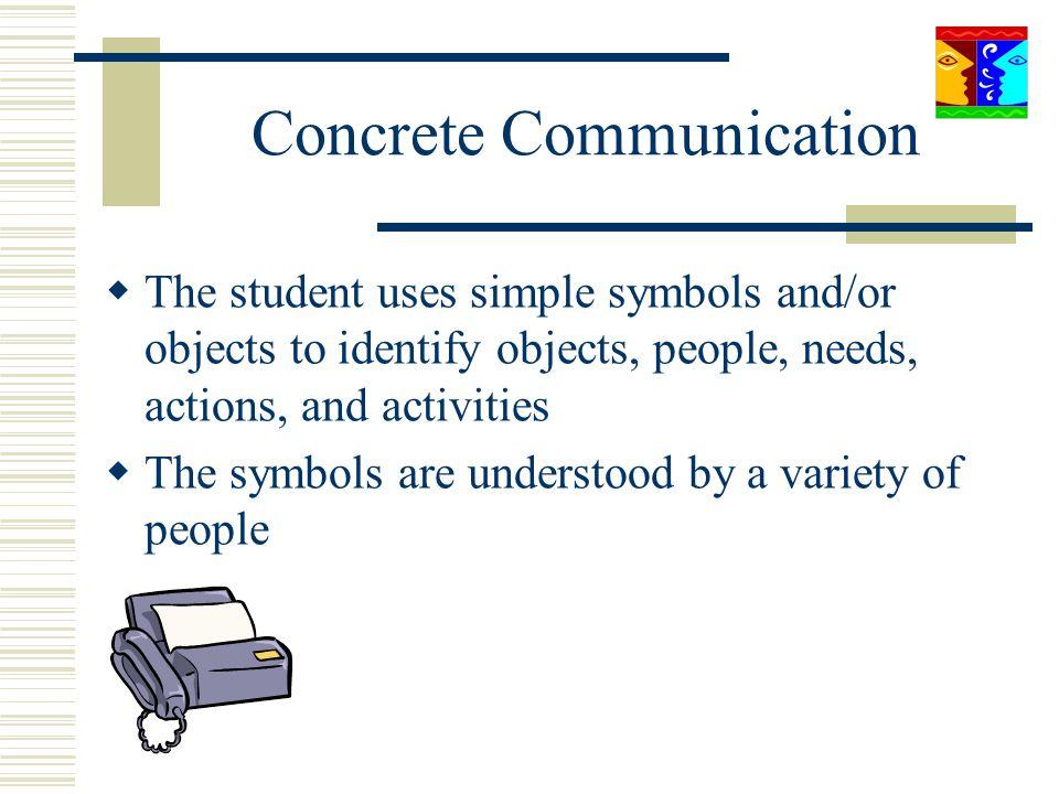 Concrete Communication