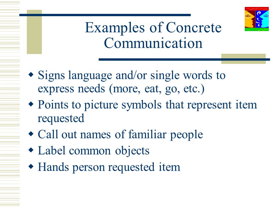 Examples of Concrete Communication