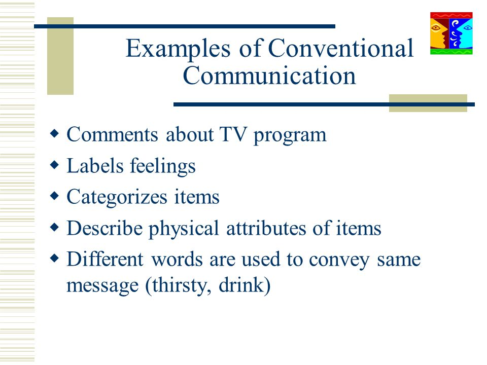 Examples of Conventional Communication