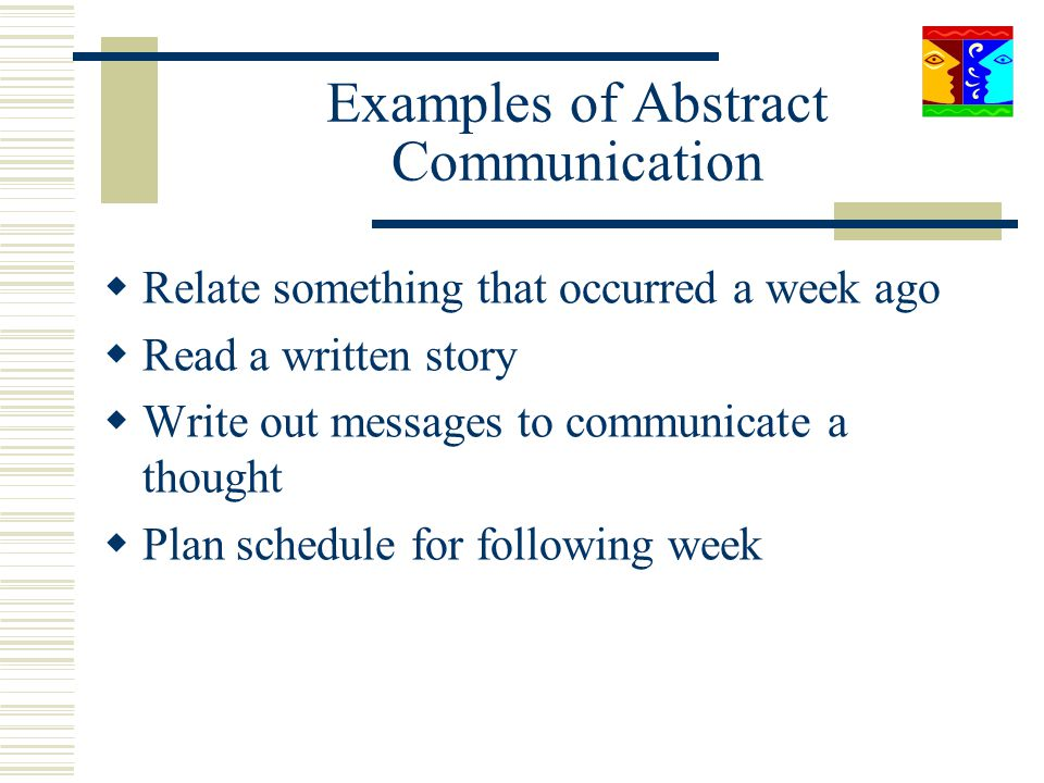 Examples of Abstract Communication
