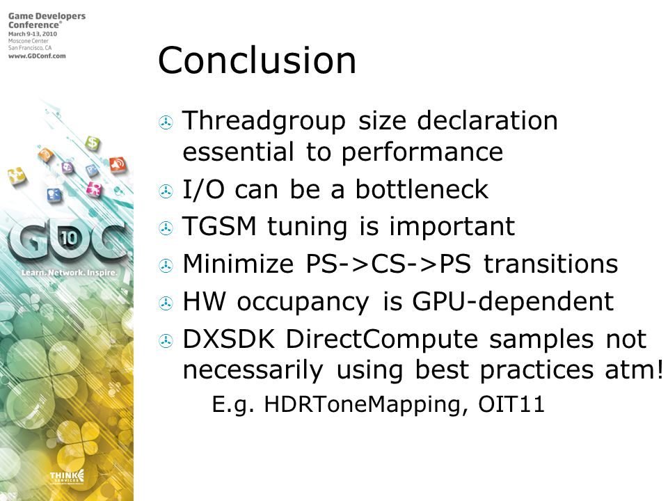Conclusion Threadgroup size declaration essential to performance