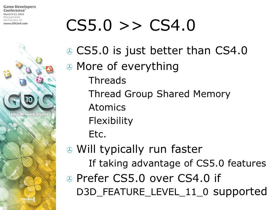 CS5.0 >> CS4.0 CS5.0 is just better than CS4.0