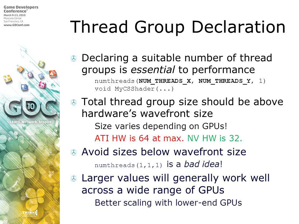Thread Group Declaration