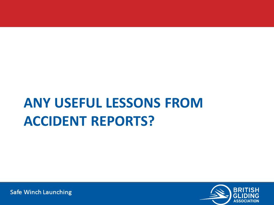 Any useful lessons from accident reports
