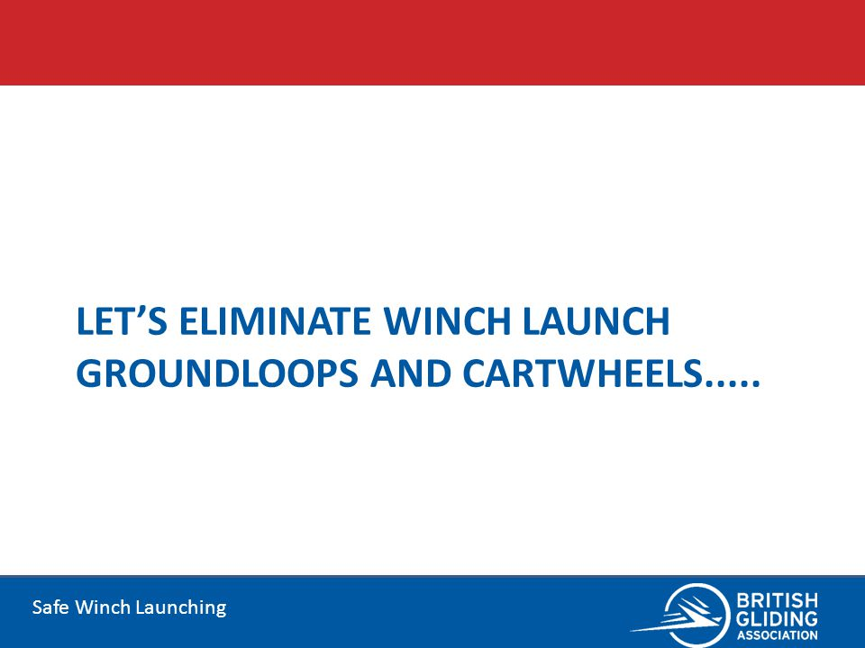 Let's eliminate winch launch groundloops and cartwheels.....