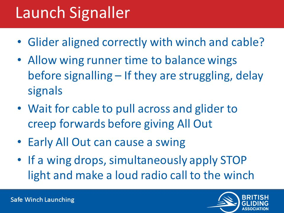 Launch Signaller Glider aligned correctly with winch and cable
