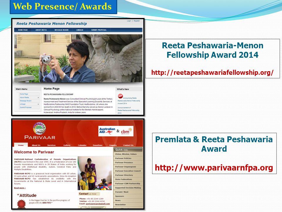 Web Presence/ Awards Reeta Peshawaria-Menon Fellowship Award 2014