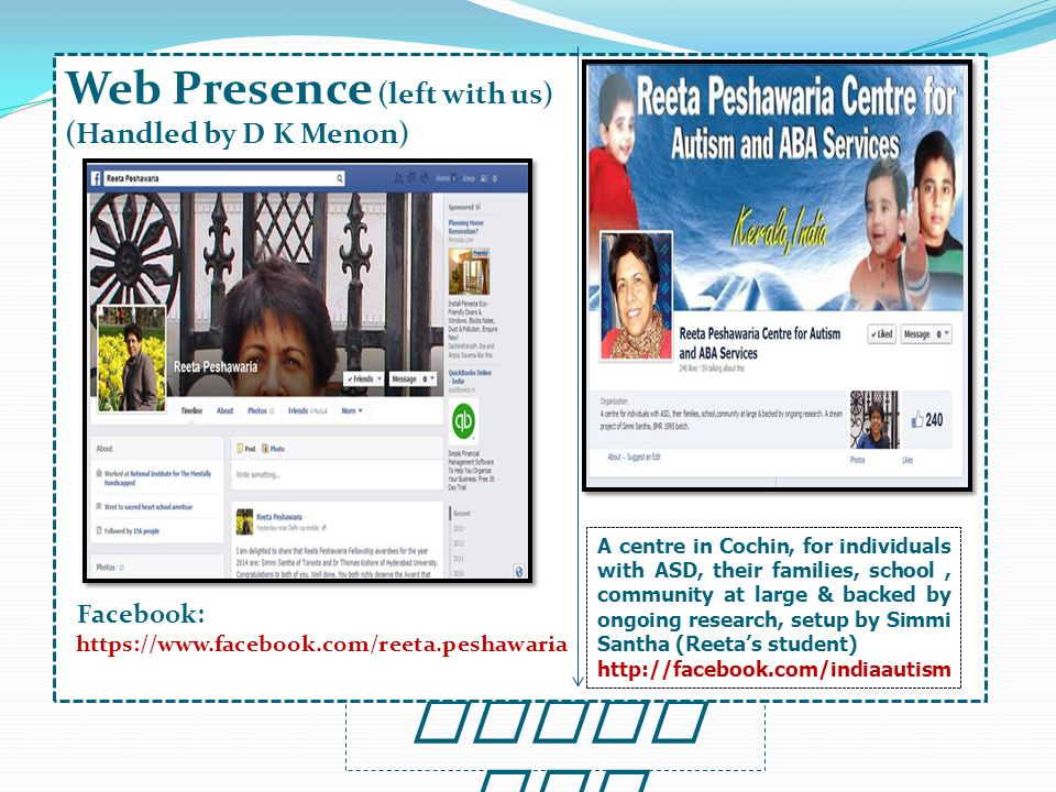 Thank You Web Presence (left with us) (Handled by D K Menon) Facebook: