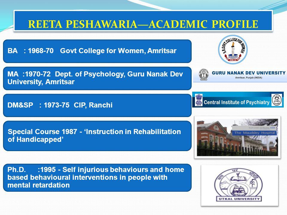 REETA PESHAWARIA—ACADEMIC PROFILE