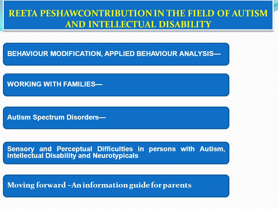 REETA PESHAWCONTRIBUTION IN THE FIELD OF AUTISM AND INTELLECTUAL DISABILITY