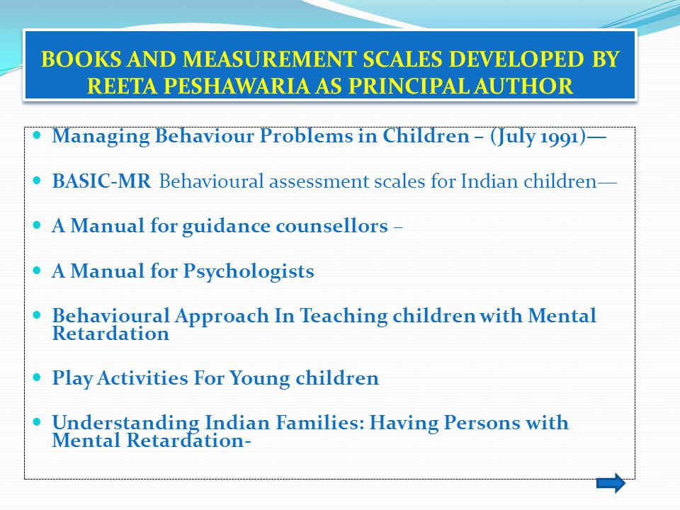 BOOKS AND MEASUREMENT SCALES DEVELOPED BY REETA PESHAWARIA AS PRINCIPAL AUTHOR