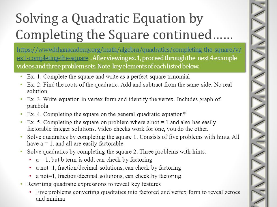 Solving a Quadratic Equation by Completing the Square continued……