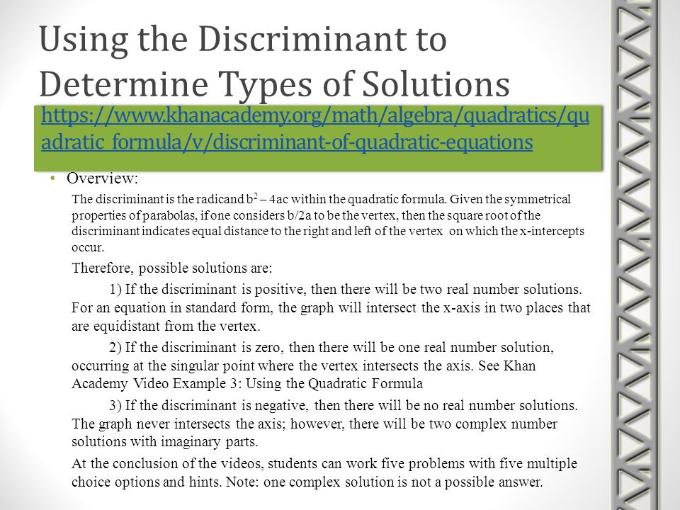 Using the Discriminant to Determine Types of Solutions