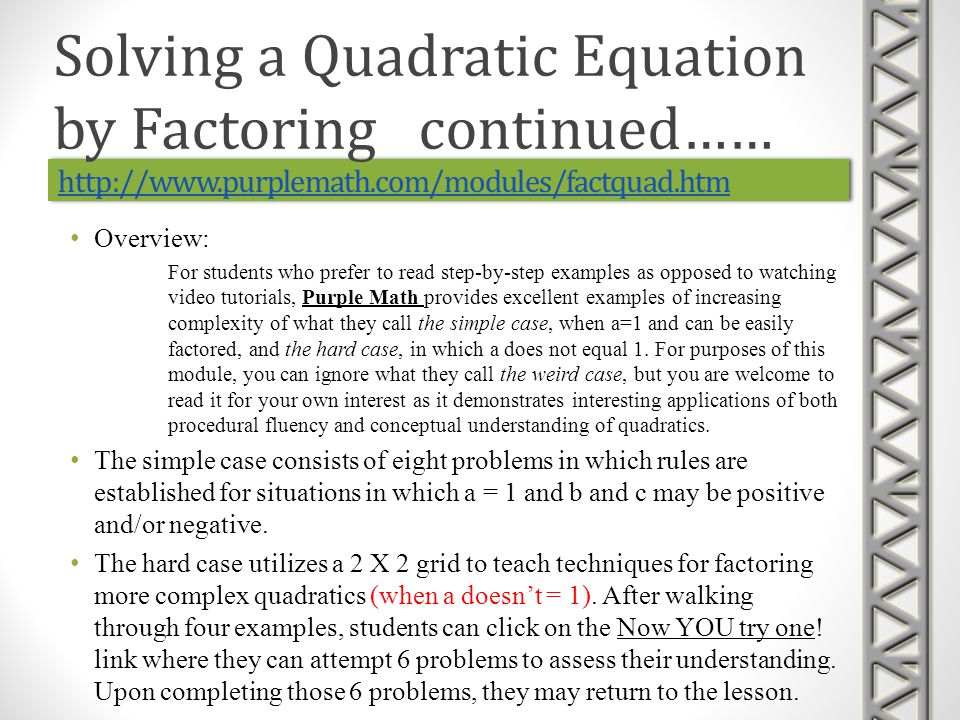 Solving a Quadratic Equation by Factoring continued……