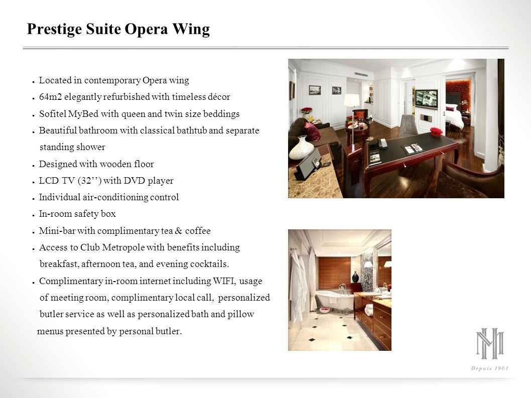 Prestige Suite Opera Wing