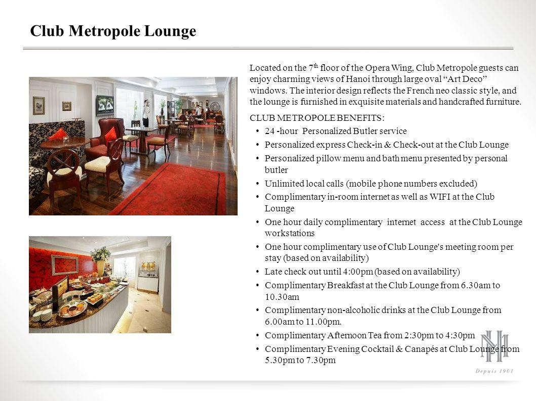 Club Metropole Lounge