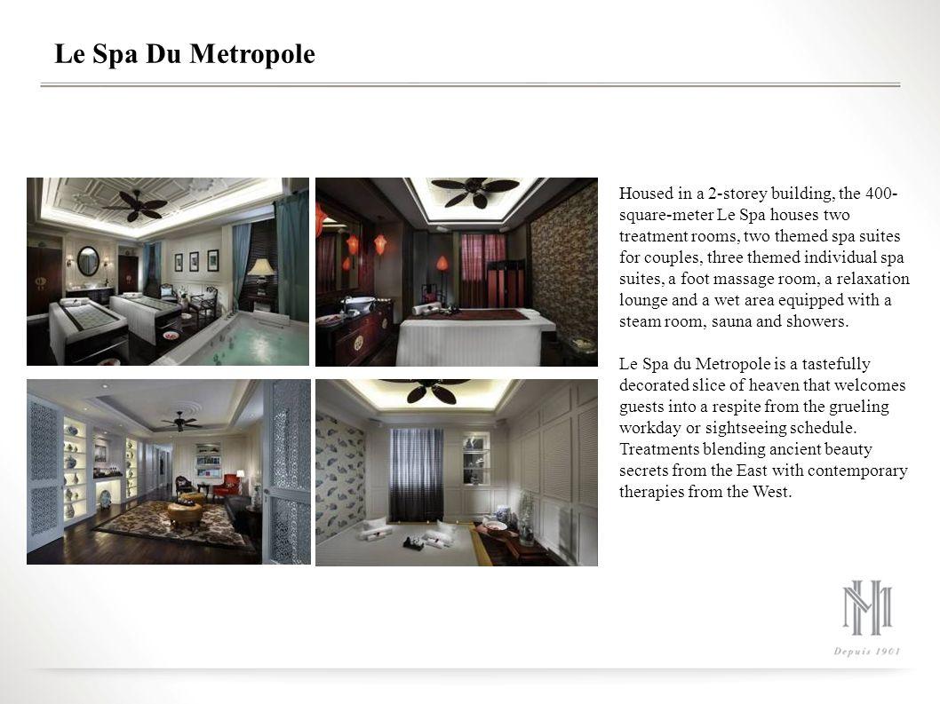 Le Spa Du Metropole
