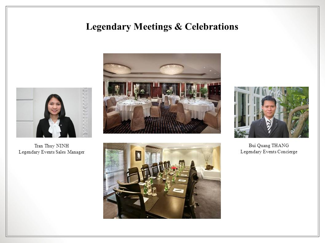 Legendary Meetings & Celebrations