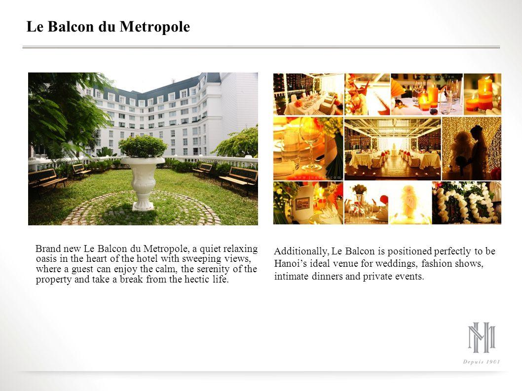 Le Balcon du Metropole