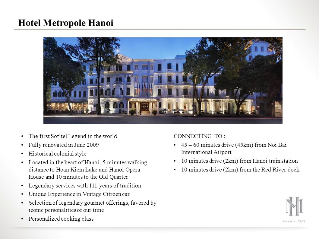 Hotel Metropole Hanoi The first Sofitel Legend in the world
