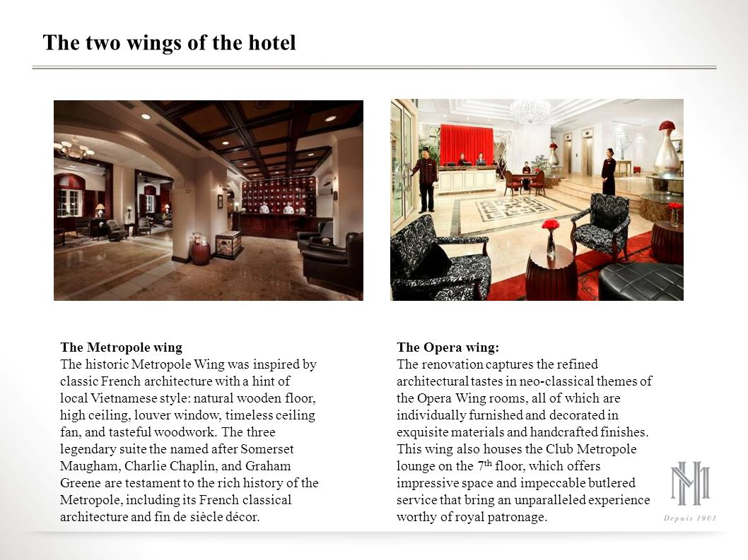The two wings of the hotel
