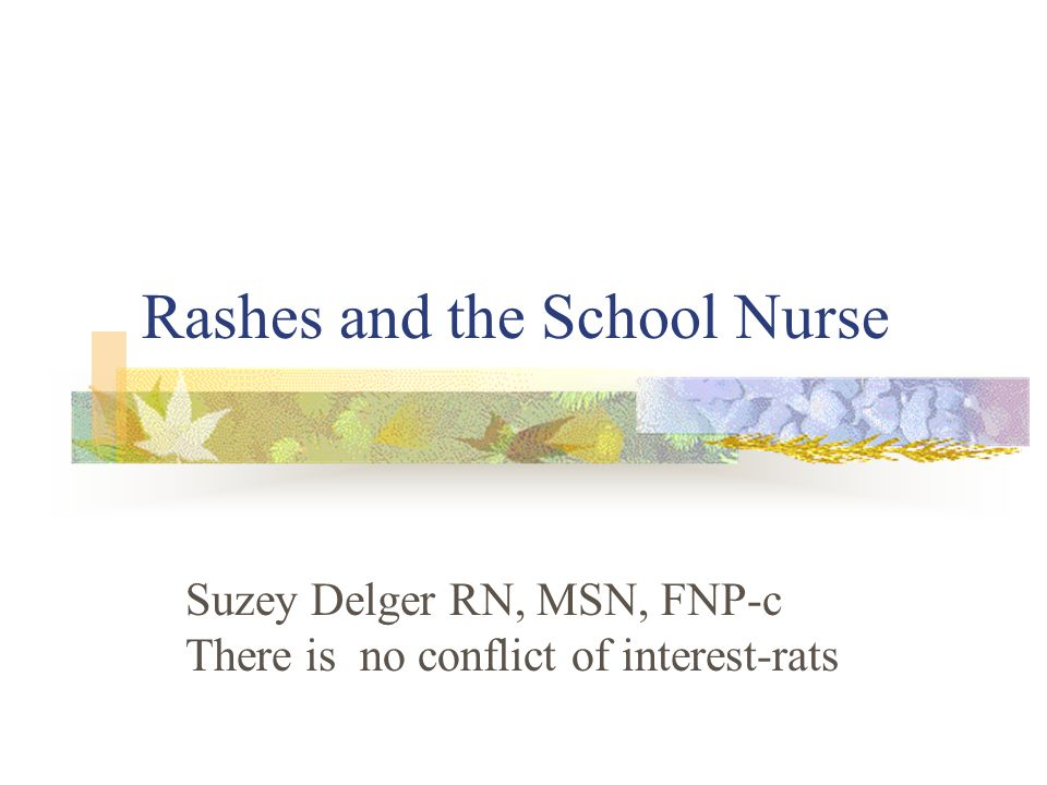 Rashes and the School Nurse