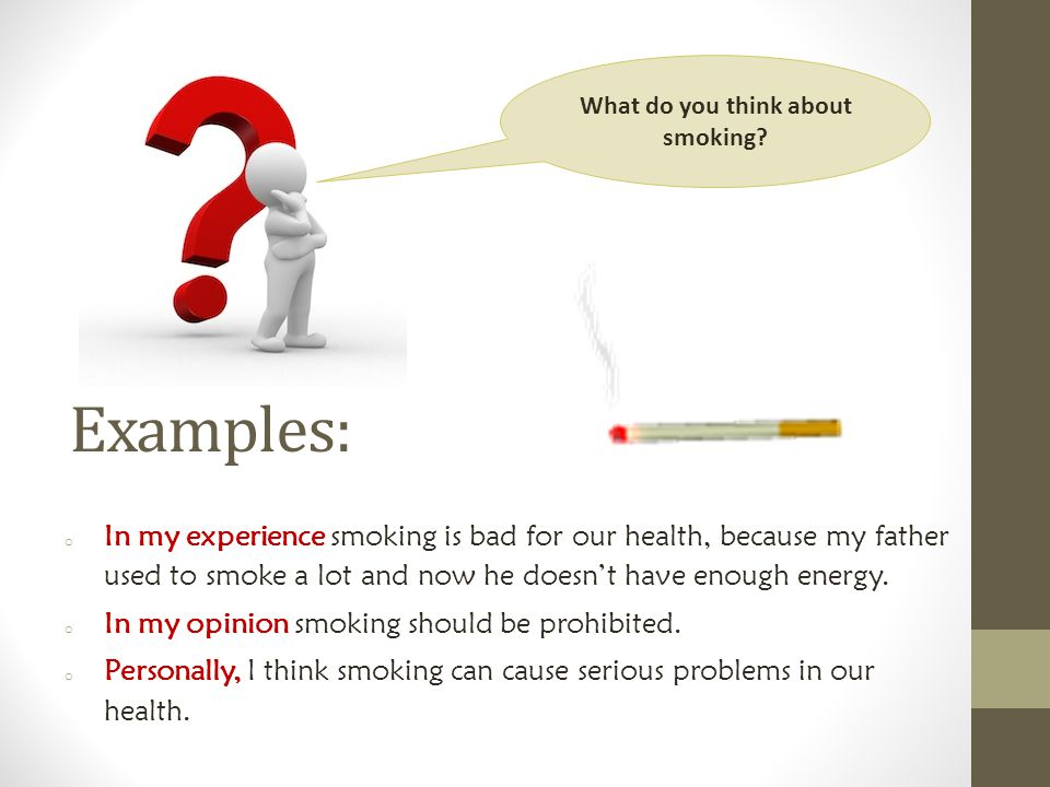 What do you think about smoking