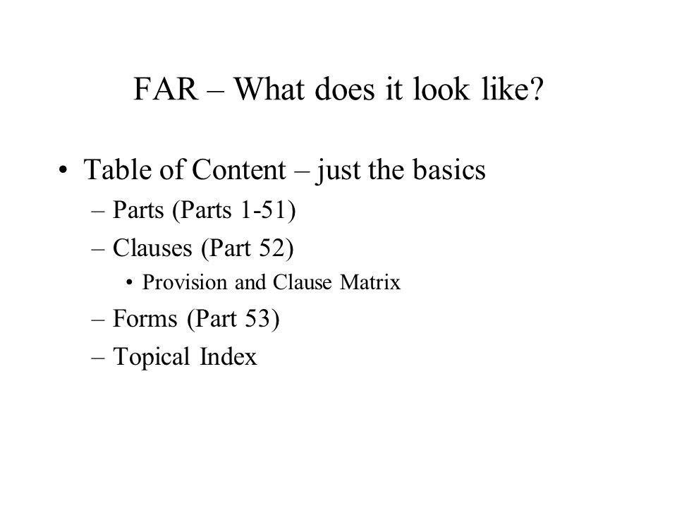 FAR – What does it look like