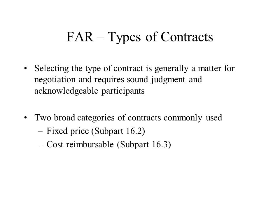 FAR – Types of Contracts