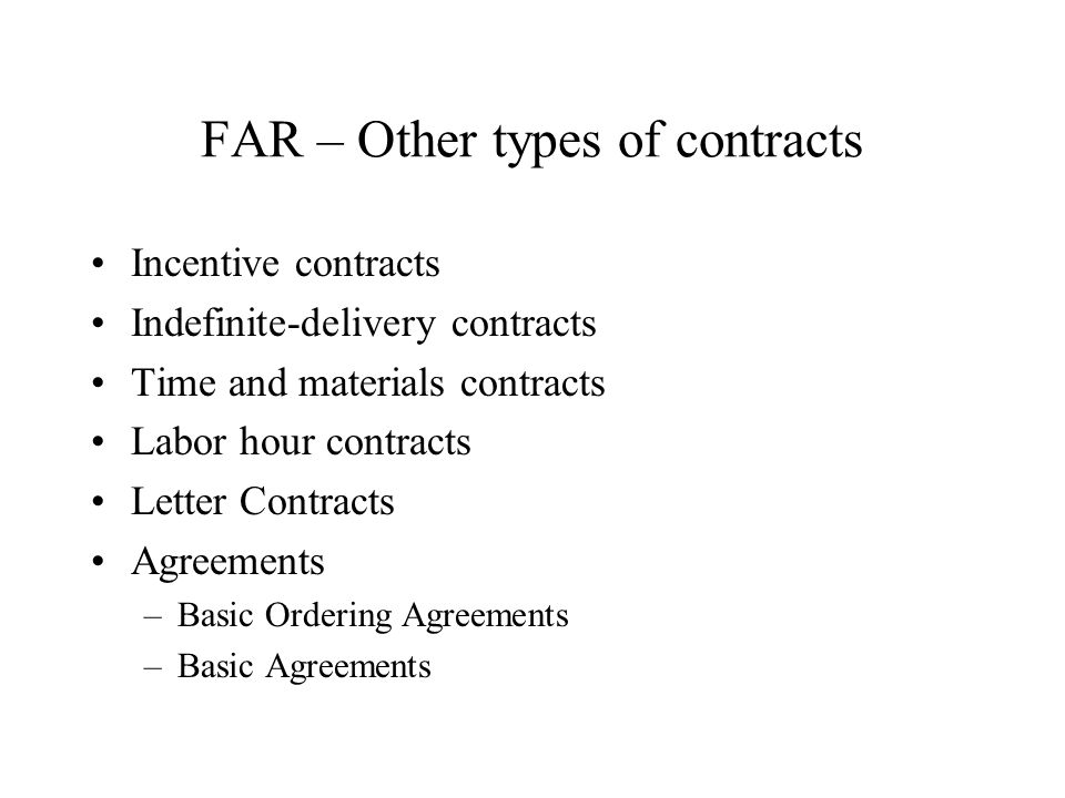 FAR – Other types of contracts