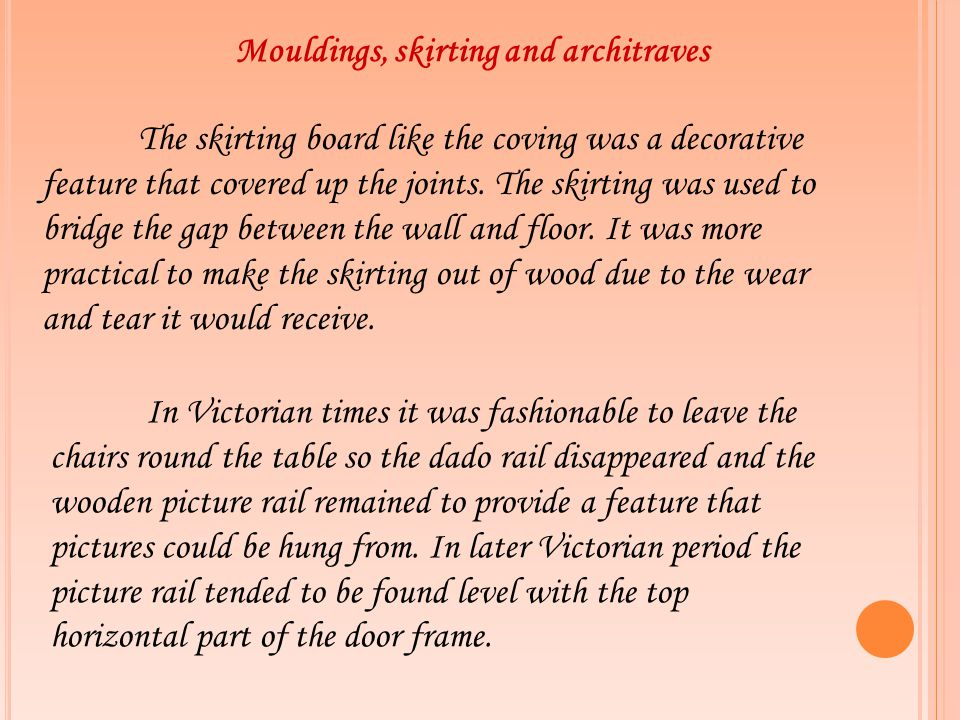 Mouldings, skirting and architraves