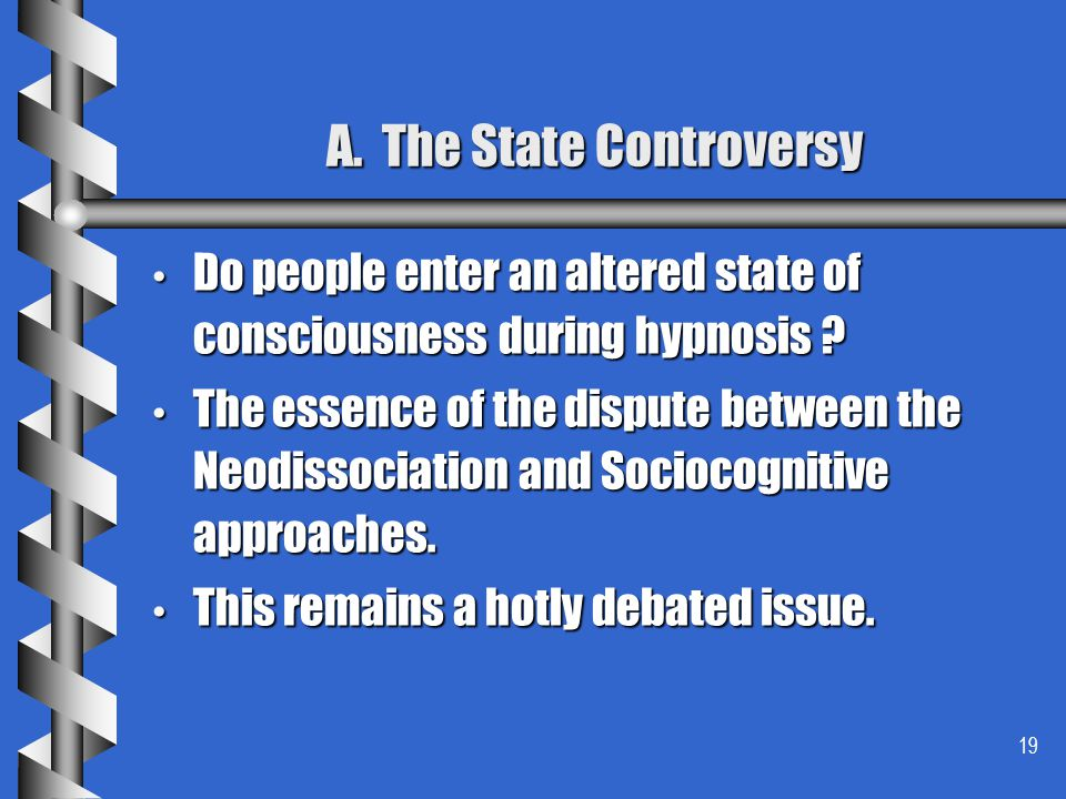 A. The State Controversy