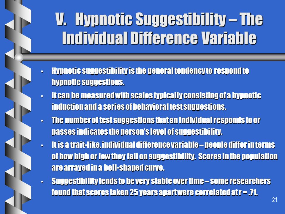 V. Hypnotic Suggestibility – The Individual Difference Variable