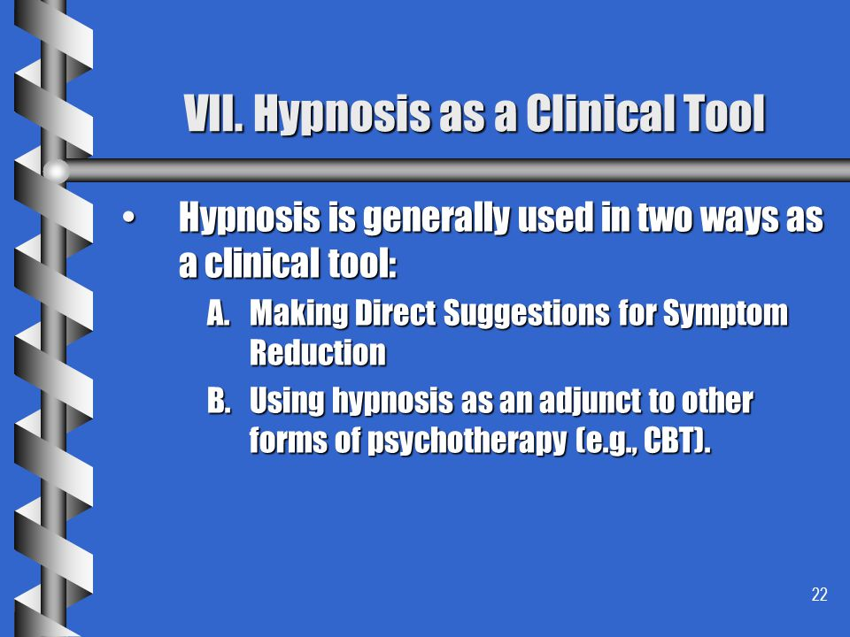 VII. Hypnosis as a Clinical Tool
