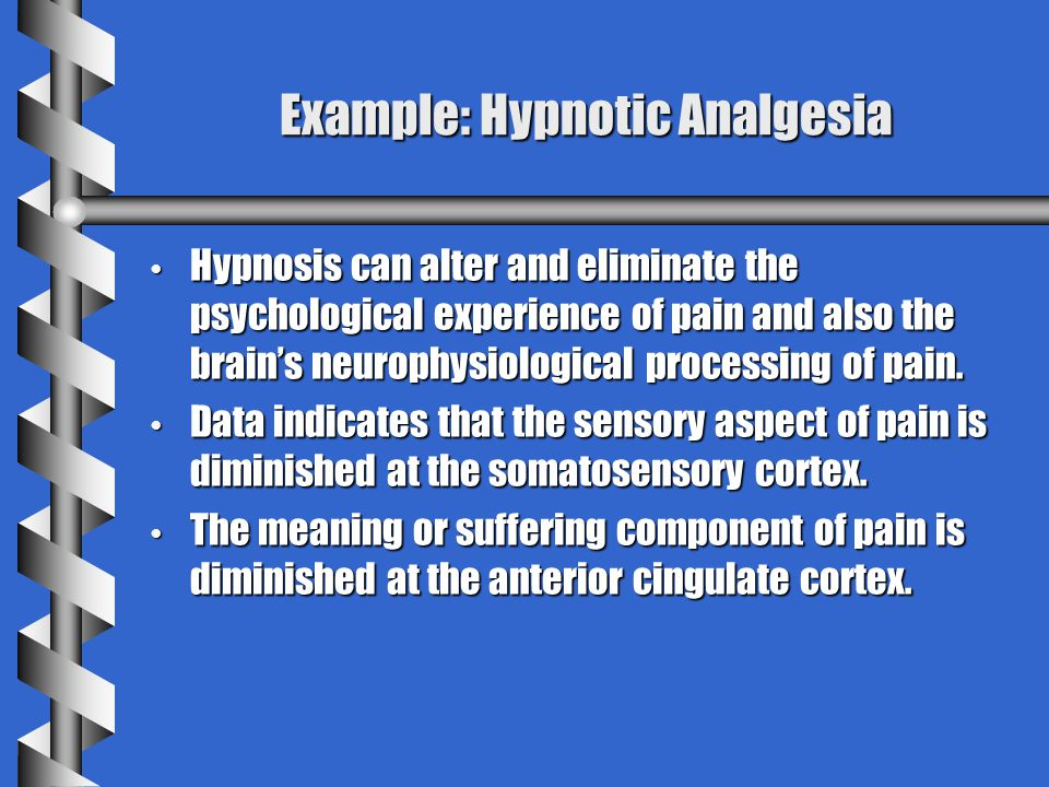 Example: Hypnotic Analgesia