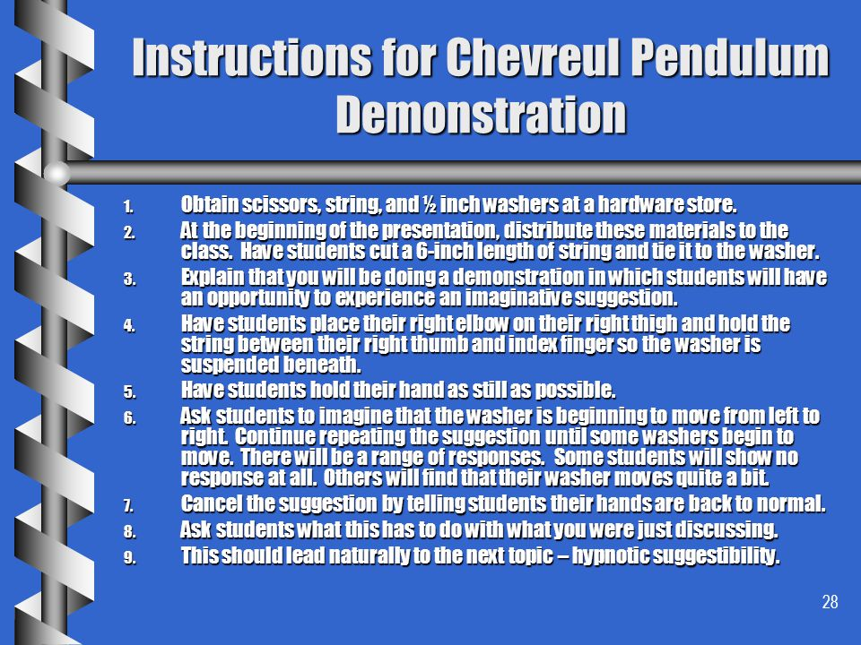 Instructions for Chevreul Pendulum Demonstration