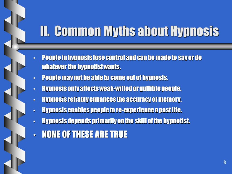 II. Common Myths about Hypnosis