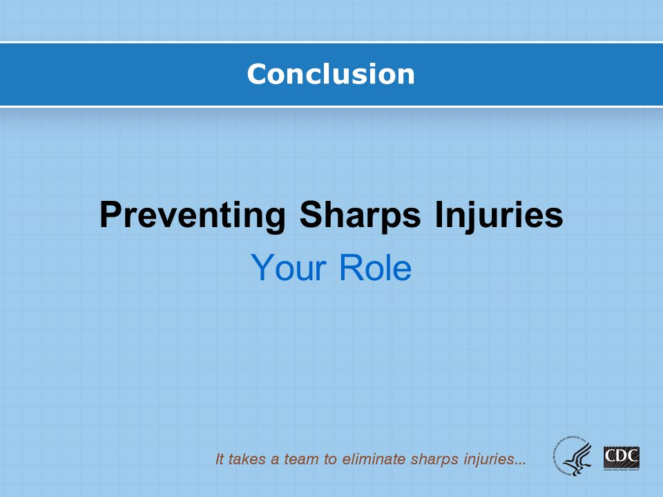 Preventing Sharps Injuries