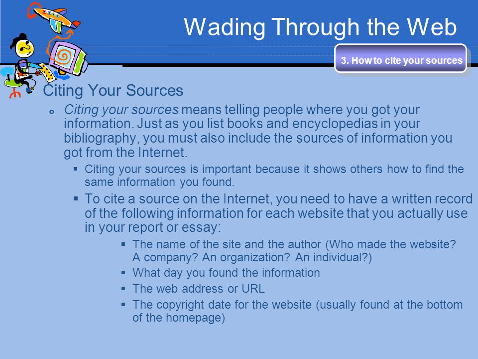 Wading Through the Web Citing Your Sources