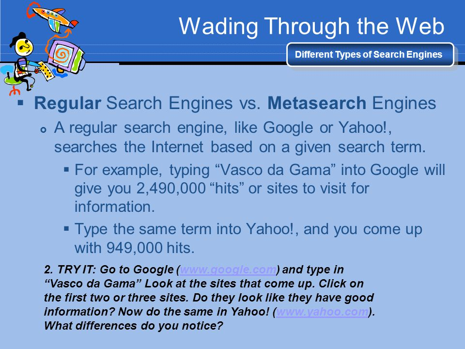 Wading Through the Web Regular Search Engines vs. Metasearch Engines