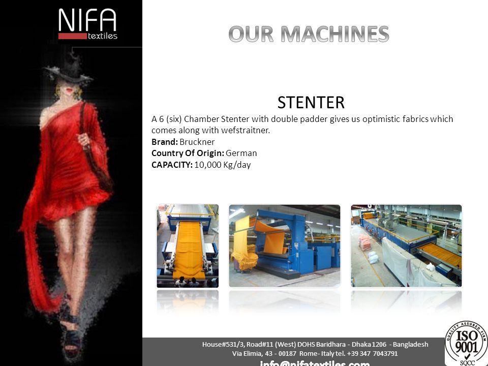 OUR MACHINES STENTER info@nifatextiles.com