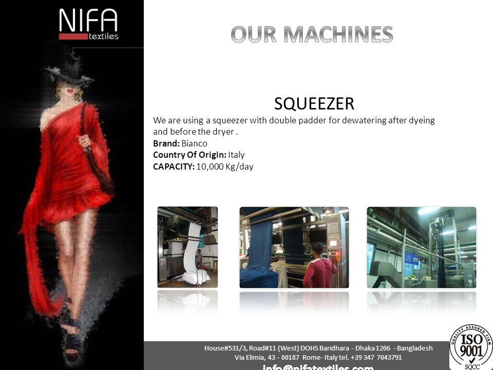 OUR MACHINES SQUEEZER info@nifatextiles.com