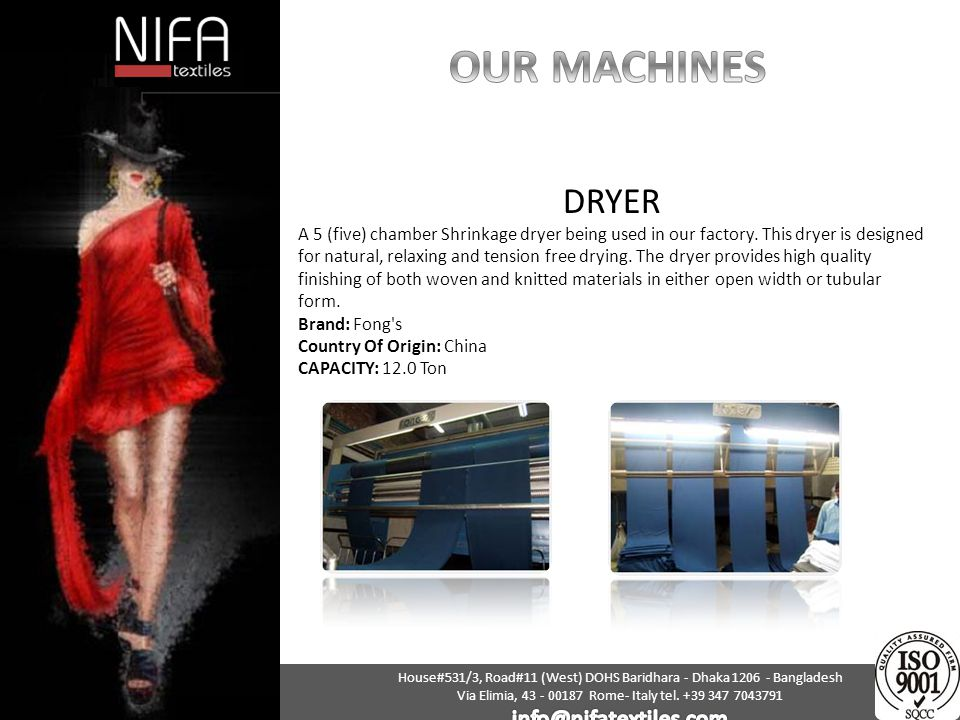 OUR MACHINES DRYER info@nifatextiles.com