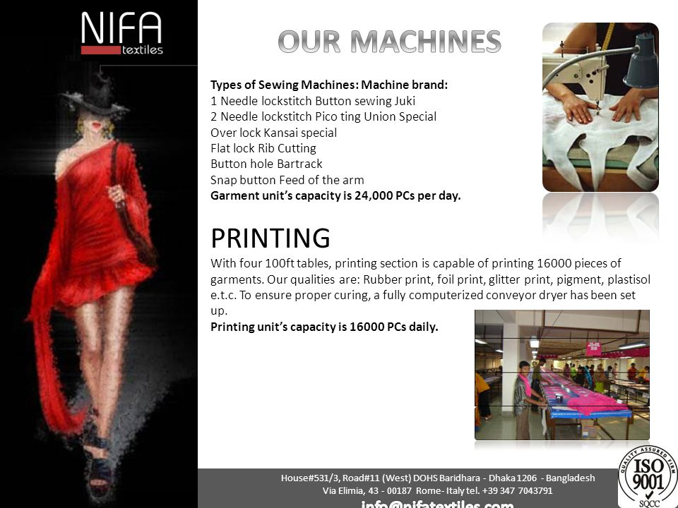 OUR MACHINES PRINTING info@nifatextiles.com